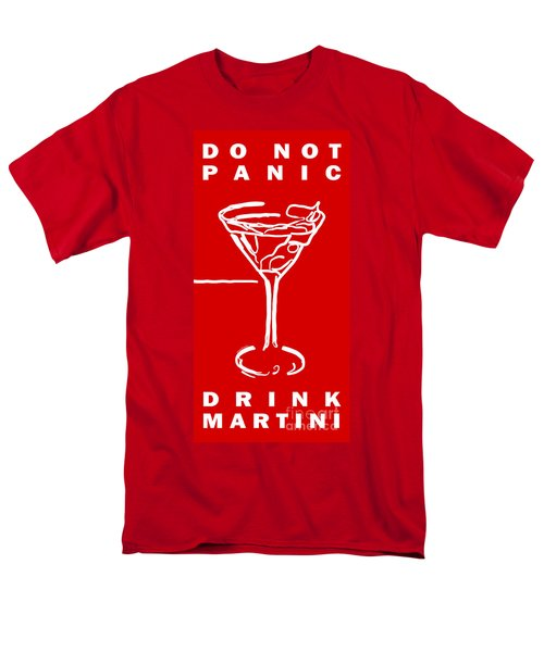 Do Not Panic - Drink Martini - Red T-Shirt by Wingsdomain Art and Photography