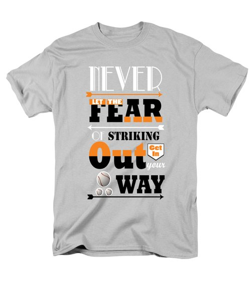 Never Let The Fear Of Striking Babe Ruth Baseball Player Men's T-Shirt  (Regular Fit) by Creative Ideaz
