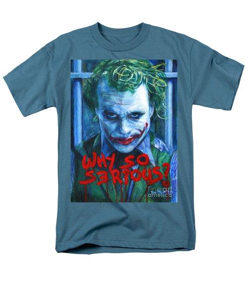 Joker - Why So Serioius? Men's T-Shirt  (Regular Fit) by Bill Pruitt