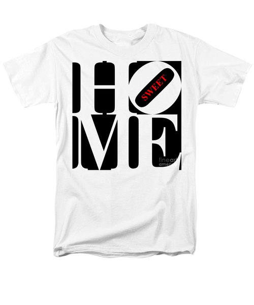 Home Sweet Home 20130713 White Black Red T-Shirt by Wingsdomain Art and Photography
