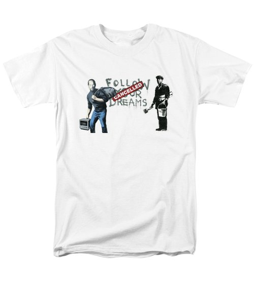 Banksy - The Tribute - Follow Your Dreams - Steve Jobs Men's T-Shirt  (Regular Fit) by Serge Averbukh
