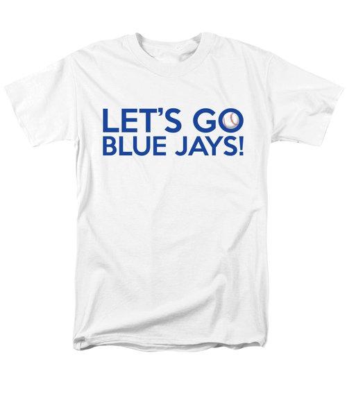 Let's Go Blue Jays Men's T-Shirt  (Regular Fit) by Florian Rodarte