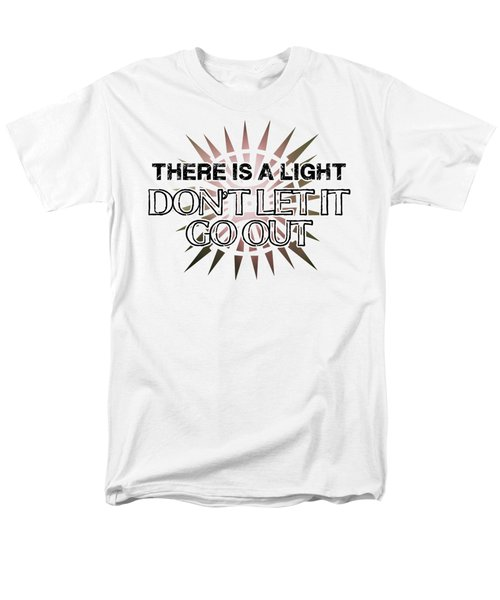 There Is A Light Men's T-Shirt  (Regular Fit) by Clad63