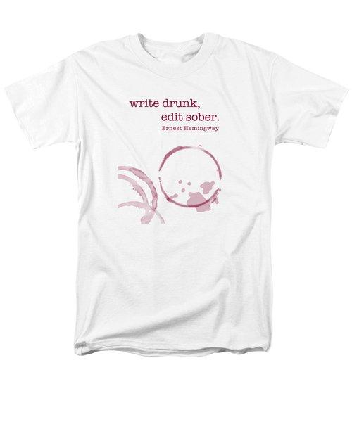 Write Drunk Men's T-Shirt  (Regular Fit) by Nancy Ingersoll