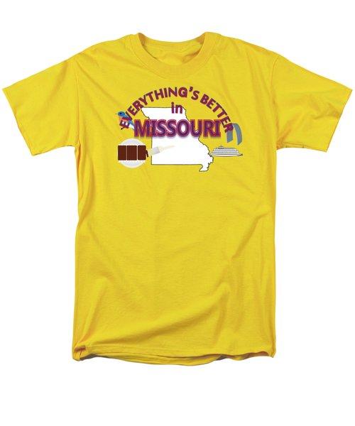 Everything's Better In Missouri Men's T-Shirt  (Regular Fit) by Pharris Art