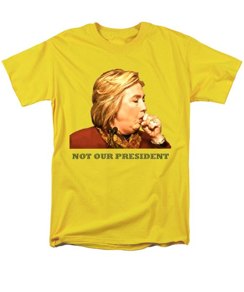 Not Our President Men's T-Shirt  (Regular Fit) by Funk