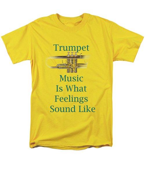 Trumpet Is What Feelings Sound Like 5582.02 Men's T-Shirt  (Regular Fit) by M K  Miller
