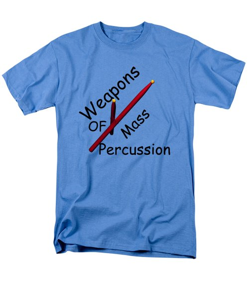 Weapons Of Mass Percussion Men's T-Shirt  (Regular Fit) by M K  Miller