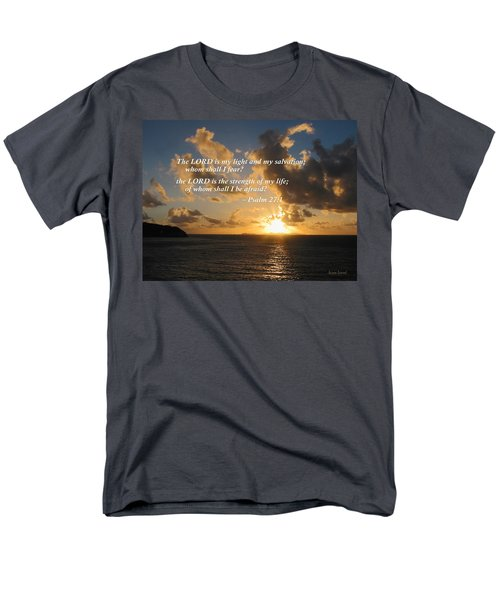 Psalm 27 1 The Lord Is My Light T-Shirt by Susan Savad