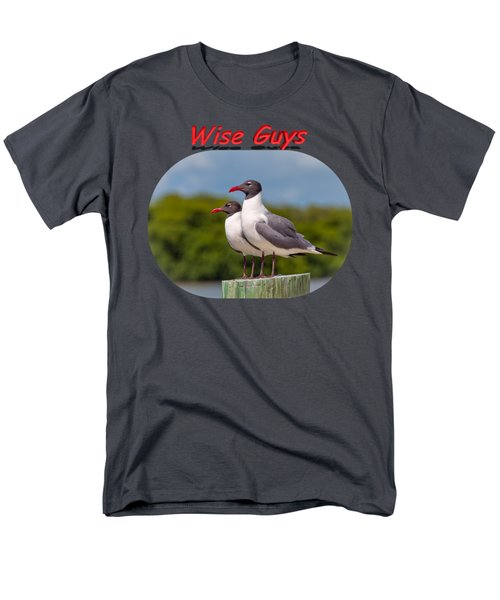 Wise Guys Men's T-Shirt  (Regular Fit) by John M Bailey