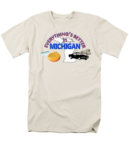 Everything's Better In Michigan Men's T-Shirt  (Regular Fit) by Pharris Art