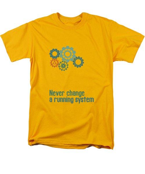 Never Change A Running System Men's T-Shirt  (Regular Fit) by Jutta Maria Pusl