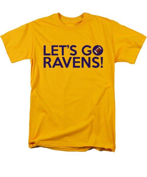 Let's Go Ravens Men's T-Shirt  (Regular Fit) by Florian Rodarte
