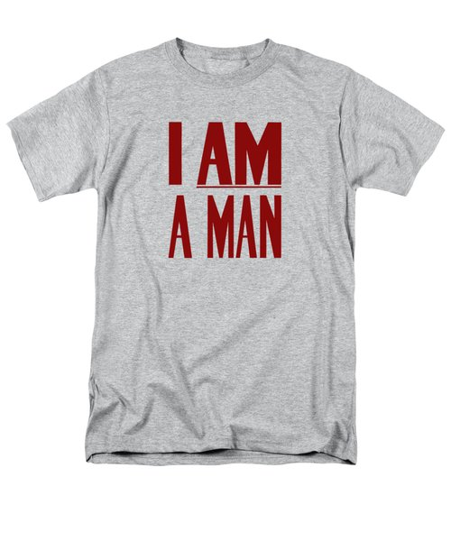 I Am A Man Men's T-Shirt  (Regular Fit) by War Is Hell Store