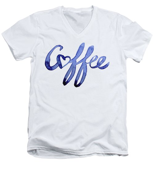 Coffee Love Men's V-Neck T-Shirt by Olga Shvartsur