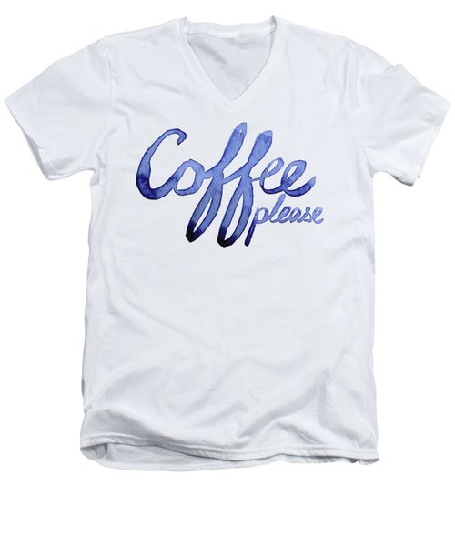 Coffee Please Men's V-Neck T-Shirt by Olga Shvartsur