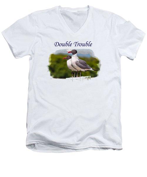 Double Trouble 2 Men's V-Neck T-Shirt by John M Bailey