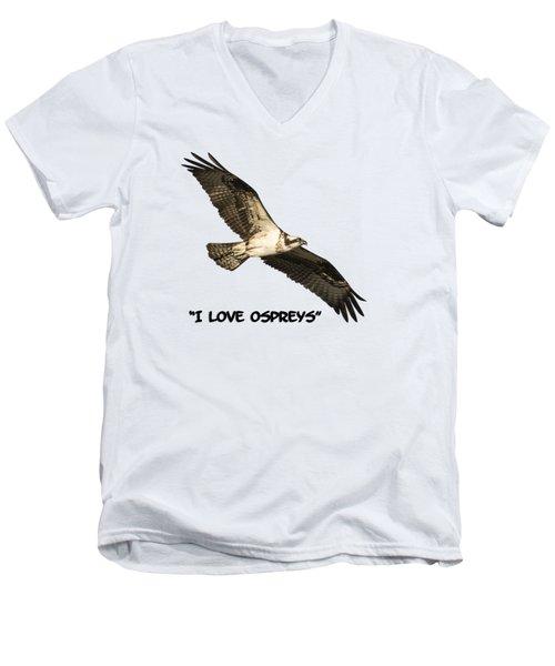 I Love Ospreys 2016-1 Men's V-Neck T-Shirt by Thomas Young