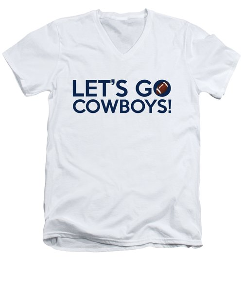 Let's Go Cowboys Men's V-Neck T-Shirt by Florian Rodarte