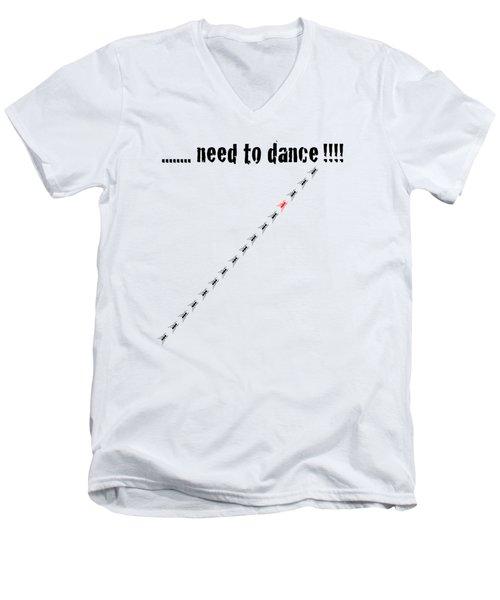 Need To Dance Men's V-Neck T-Shirt by Carmen Fanali