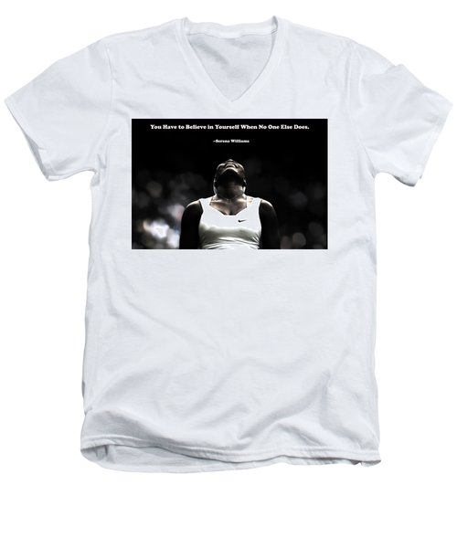 Serena Williams Quote 2a Men's V-Neck T-Shirt by Brian Reaves