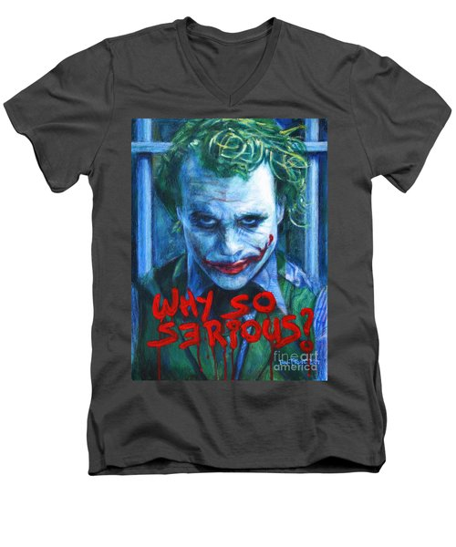 Joker - Why So Serioius? Men's V-Neck T-Shirt by Bill Pruitt
