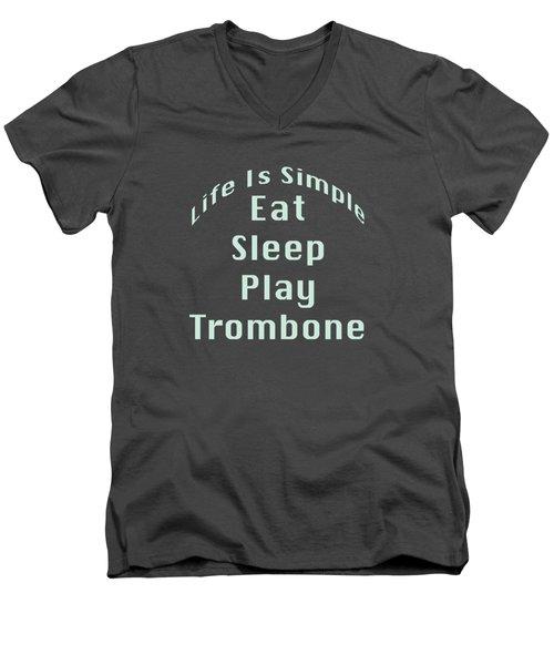 Trombone Eat Sleep Play Trombone 5518.02 Men's V-Neck T-Shirt by M K  Miller