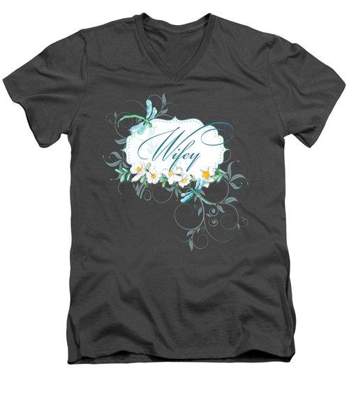 Wifey New Bride Dragonfly W Daisy Flowers N Swirls Men's V-Neck T-Shirt by Audrey Jeanne Roberts