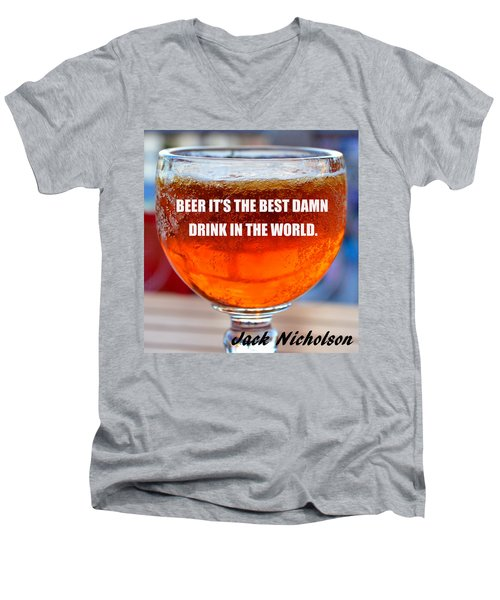 Beer Quote By Jack Nicholson Men's V-Neck T-Shirt by David Lee Thompson