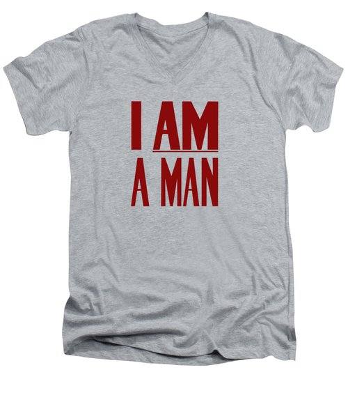 I Am A Man Men's V-Neck T-Shirt by War Is Hell Store