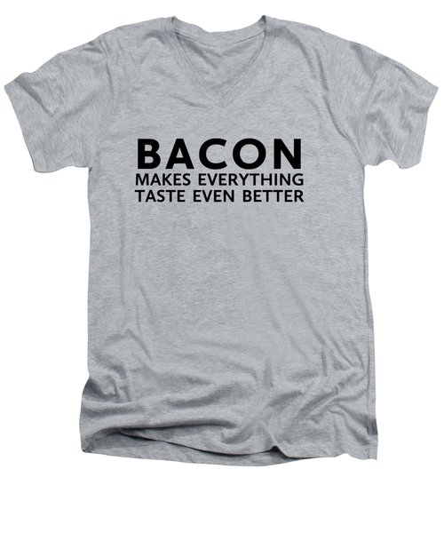 Bacon Makes It Better Men's V-Neck T-Shirt by Nancy Ingersoll