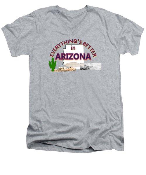 Everything's Better In Arizona Men's V-Neck T-Shirt by Pharris Art
