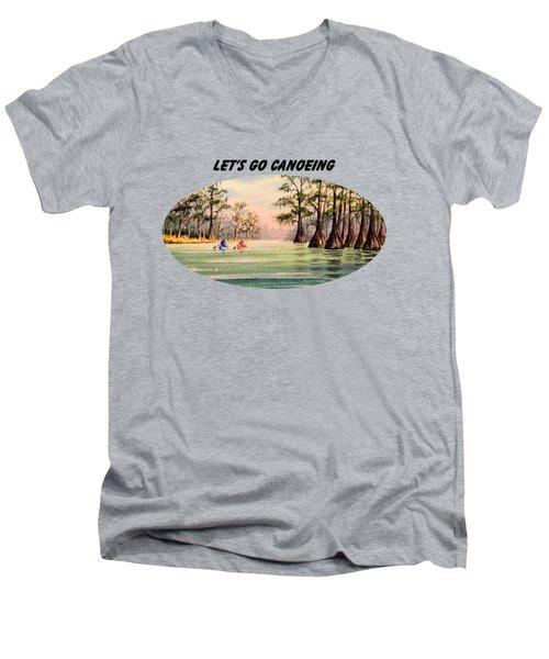Let's Go Canoeing Men's V-Neck T-Shirt by Bill Holkham
