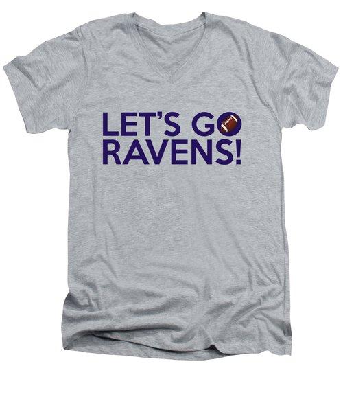 Let's Go Ravens Men's V-Neck T-Shirt by Florian Rodarte