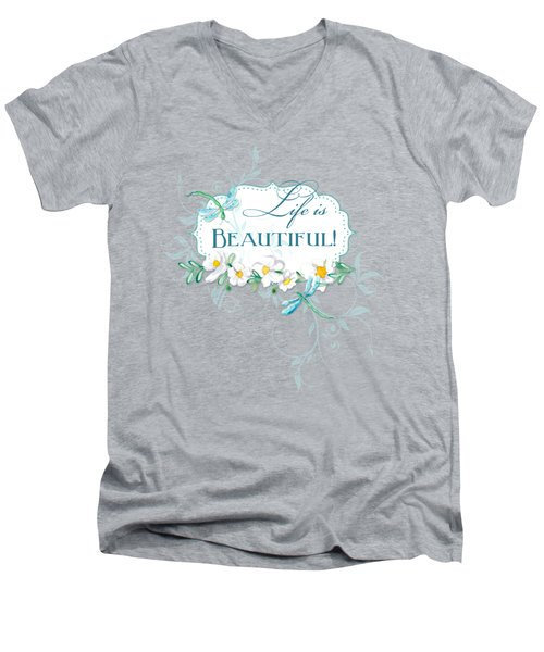 Life Is Beautiful - Dragonflies N Daisies W Leaf Swirls N Dots Men's V-Neck T-Shirt by Audrey Jeanne Roberts