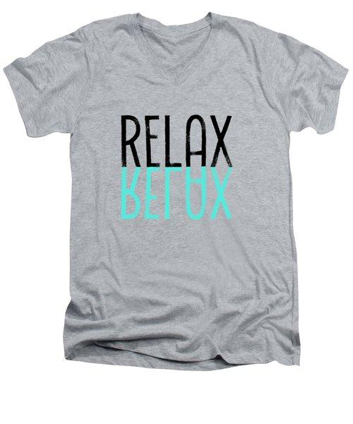 Text Art Relax - Cyan Men's V-Neck T-Shirt by Melanie Viola