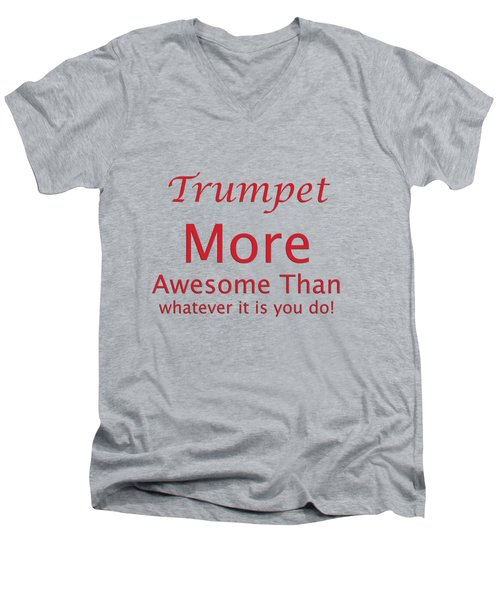 Trumpets More Awesome Than You 5556.02 Men's V-Neck T-Shirt by M K  Miller