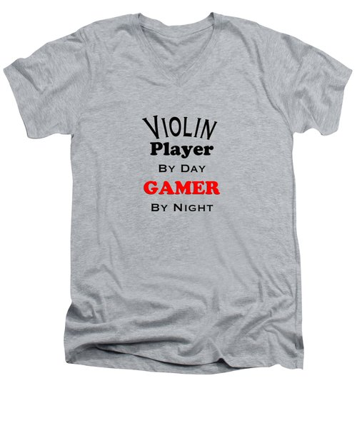 Violin Player By Day Gamer By Night 5632.02 Men's V-Neck T-Shirt by M K  Miller