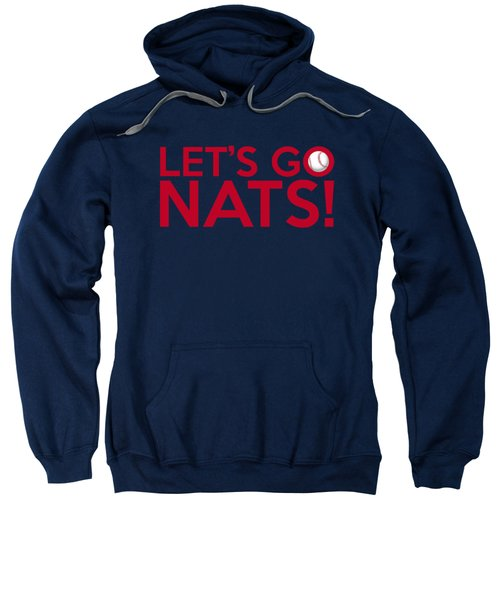 Let's Go Nats Sweatshirt by Florian Rodarte