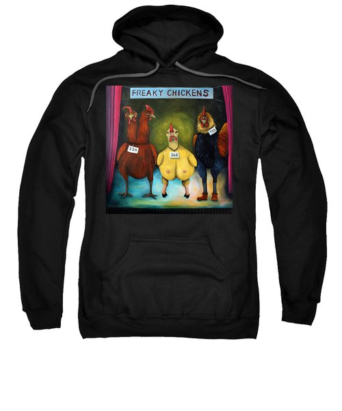 The Freaky Chicken Competition Sweatshirt by Leah Saulnier The Painting Maniac
