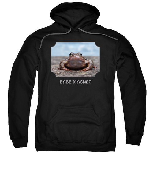 Babe Magnet Sweatshirt by Gill Billington