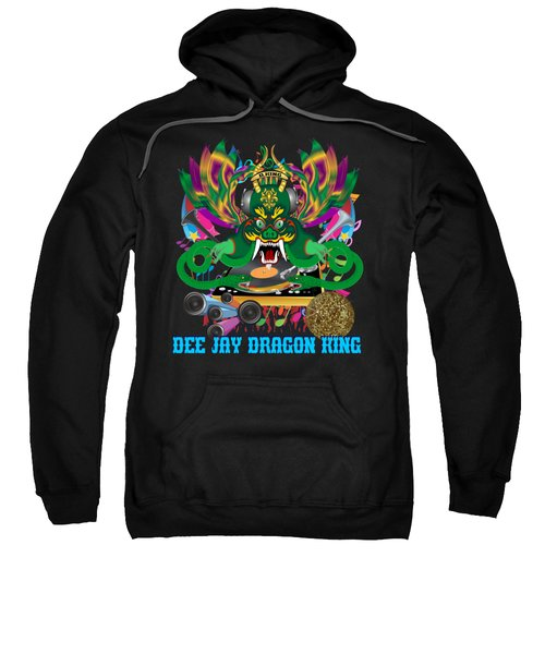 Dee Jay  Dragon 7  King All Products Sweatshirt by Bill Campitelle