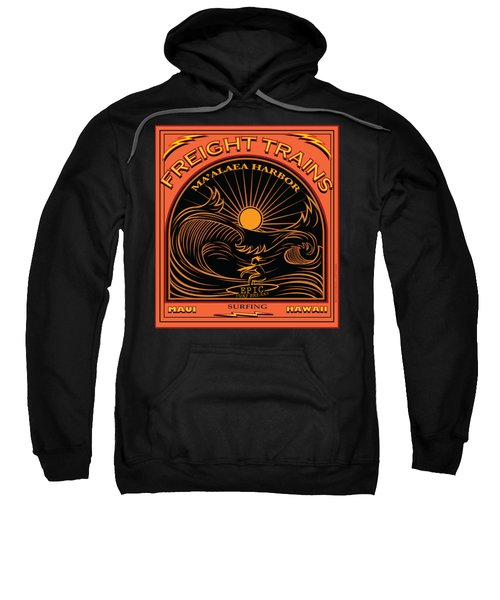 Surfer Freight Trains Maui Hawaii Sweatshirt by Larry Butterworth