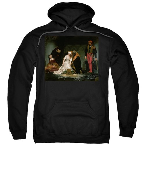 The Execution Of Lady Jane Grey Sweatshirt by Hippolyte Delaroche
