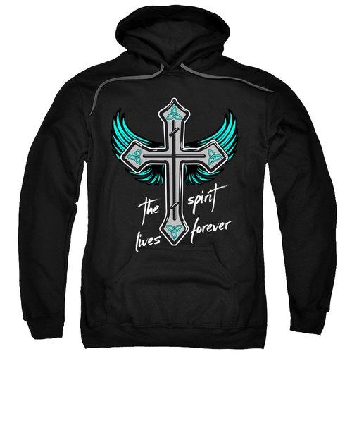 The Spirit Lives Forever II Sweatshirt by Melanie Viola