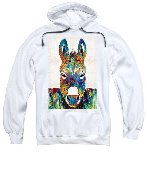 Colorful Donkey Art - Mr. Personality - By Sharon Cummings Sweatshirt by Sharon Cummings
