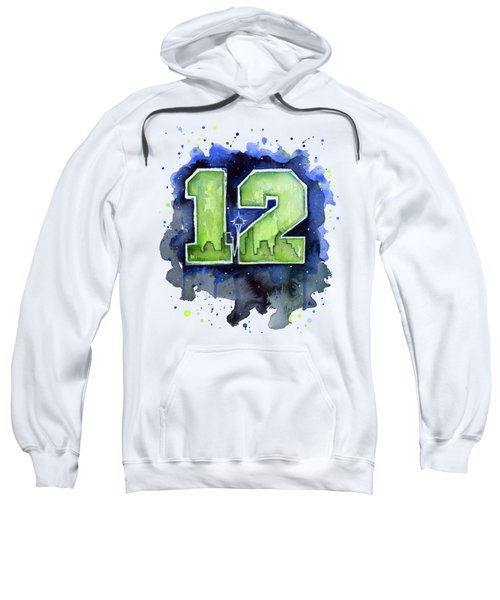 12th Man Seahawks Art Seattle Go Hawks Sweatshirt by Olga Shvartsur