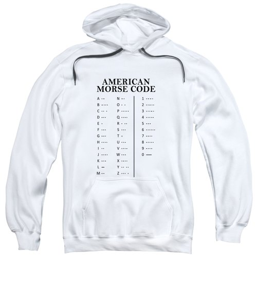 American Morse Code Sweatshirt by Mark Rogan