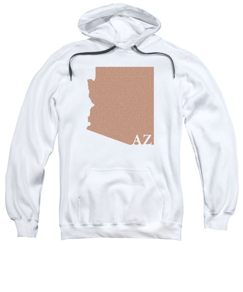 Arizona State Map With Text Of Constitution Sweatshirt by Design Turnpike