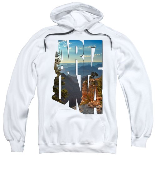 Arizona Typography - Sun Setting On Grand Canyon Sweatshirt by Gregory Ballos